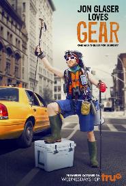 Jon Glaser Loves Gear poster