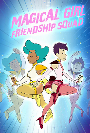 Magical Girl Friendship Squad: Origins poster