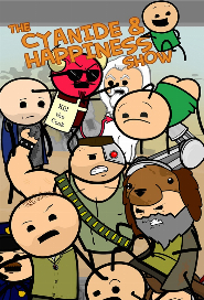 The Cyanide & Happiness Show poster