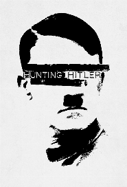 Hunting Hitler poster