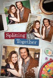Splitting Up Together (US) poster