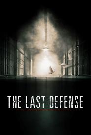 The Last Defense poster