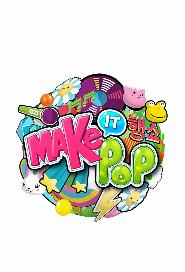 Make It Pop poster