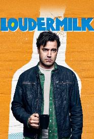 Loudermilk poster