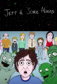 Jeff & Some Aliens poster