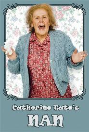 Catherine Tate's Nan poster
