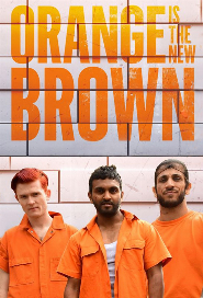 Orange Is The New Brown poster