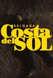 Drug Squad: Costa del Sol poster