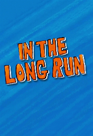 In The Long Run poster