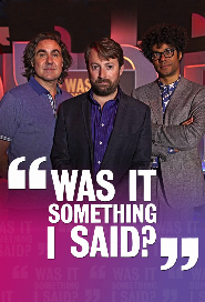 Was It Something I Said? poster