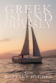 A Greek Odyssey with Bettany Hughes poster