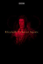 Elizabeth I's Secret Agents poster