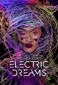 Philip K. Dick's Electric Dreams poster