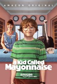 A Kid Called Mayonnaise