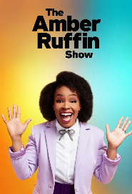 The Amber Ruffin Show poster