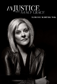 Injustice with Nancy Grace poster