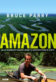 Amazon with Bruce Parry poster