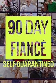 90 Day Fiancé: Self-Quarantined poster