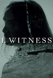 I, Witness poster