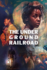 The Underground Railroad poster