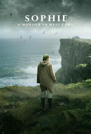 Sophie: A Murder In West Cork poster